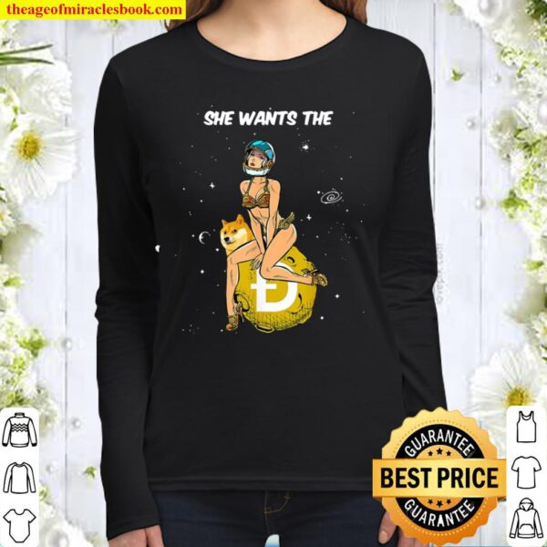 Cryptocurrency She Wants The Doge Coin Doge Moon Women Long Sleeved