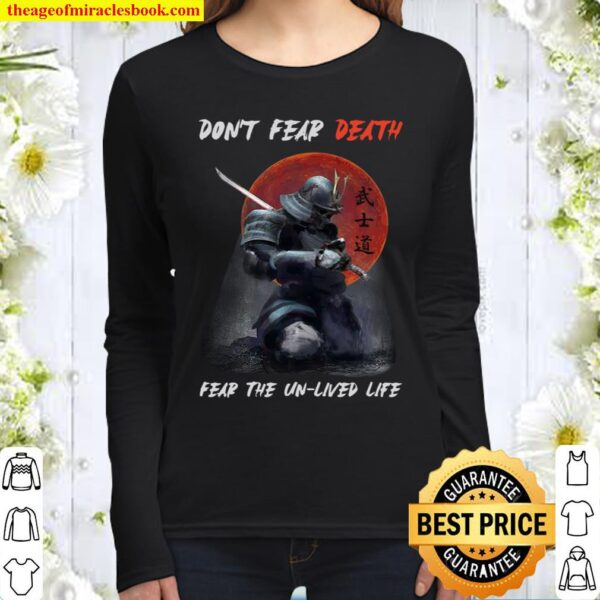 Don't Fear Death Fear The Unlived Life Women Long Sleeved
