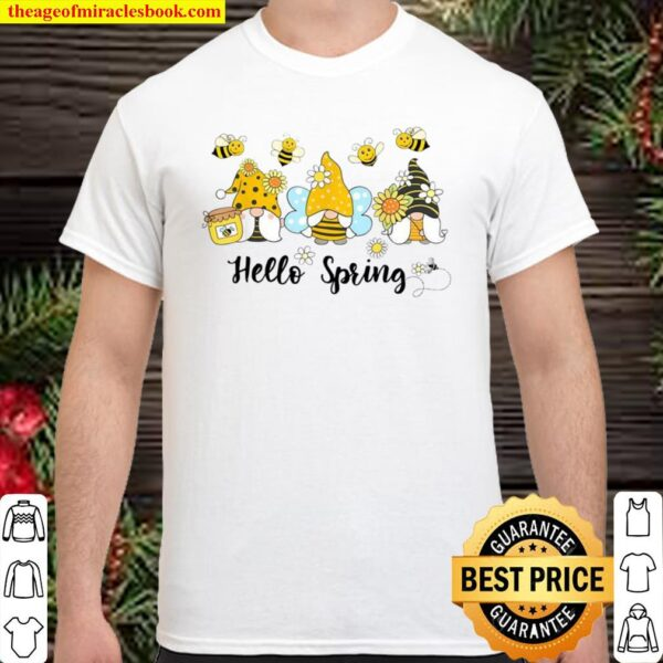Hello Spring, Gnome Bees Sunflower Bee Spring Shirt