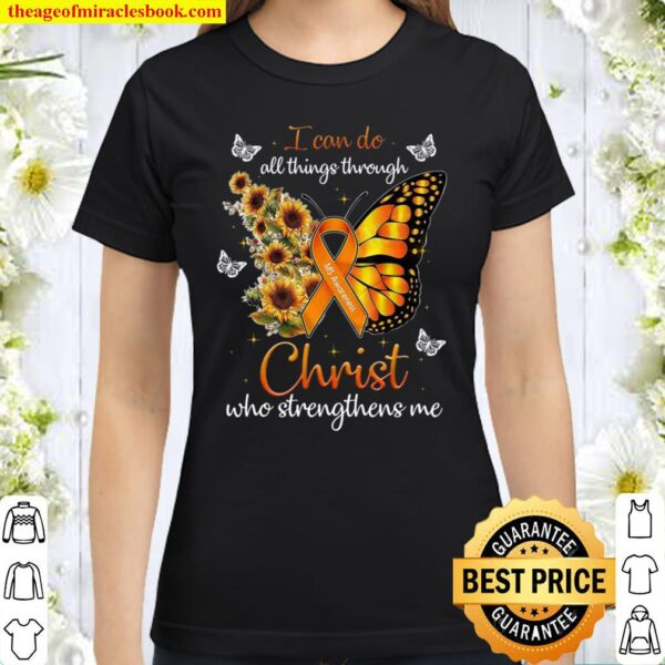 I Can Do All Things Through Christ Who Strengthens Me Classic Women T-Shirt