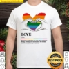 Love the power of showing you care about someone deeply Shirt