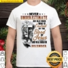 Never Underestimate An Old Man Who Is Covered By The Blood Of Jesus An Shirt