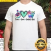 Peace Love Loaded Tea Summer Vibes Funny Summer Gifts Shirt