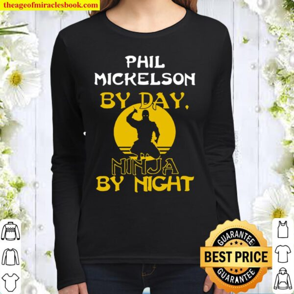 Phil Mickelson By Day Golf Hall Of Fame Women Long Sleeved