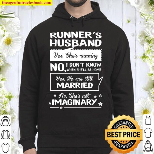Runner's Husband Yes She's Running No I Don't Know When Sh'll Be Home Hoodie