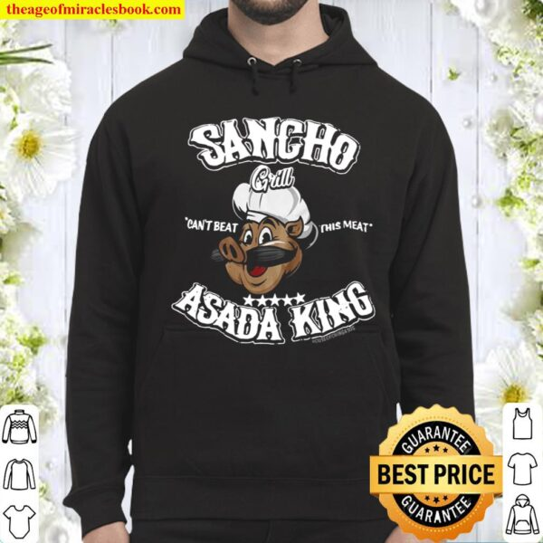 Sancho can't beat this meat asada king only at house of chingasos com Hoodie