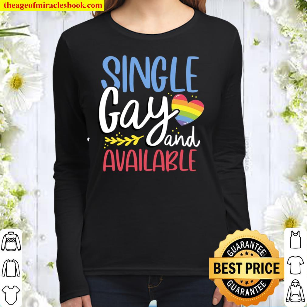 Single Gay and Available LGBT awareness Women Long Sleeved