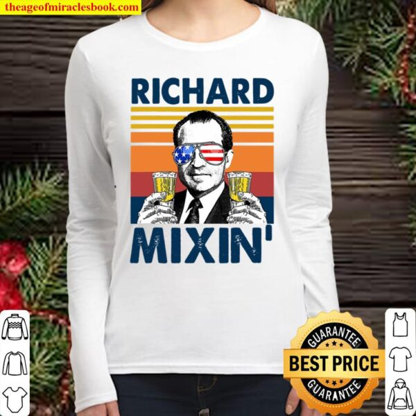 Us Drink Richard Mixin 4Th Of July Independence Day Vintage Women Long Sleeved