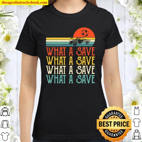 What A Save Chat Disabled Vintage Retro Rocket Soccer Game Classic Women T-Shirt