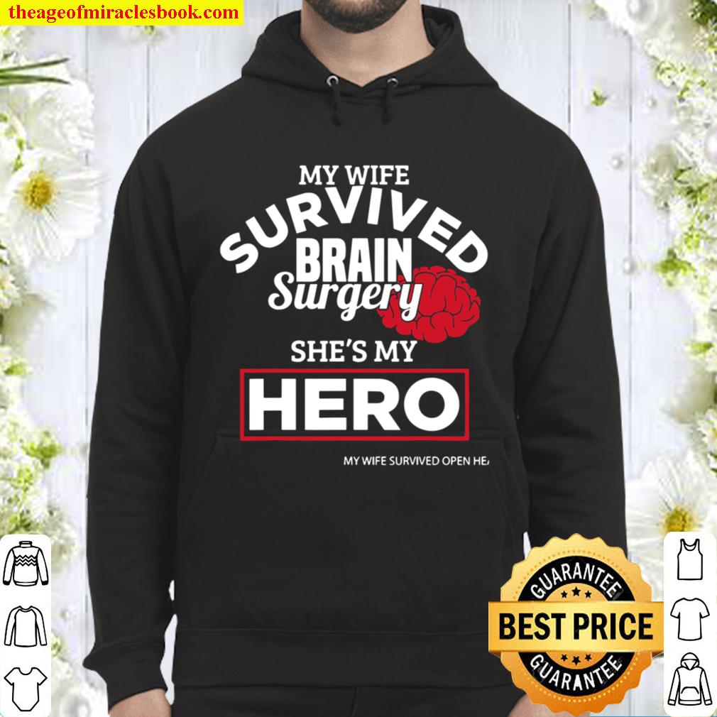 Wife Surgery Recovery Brain Surgery Survivor Get Well Gift Hoodie