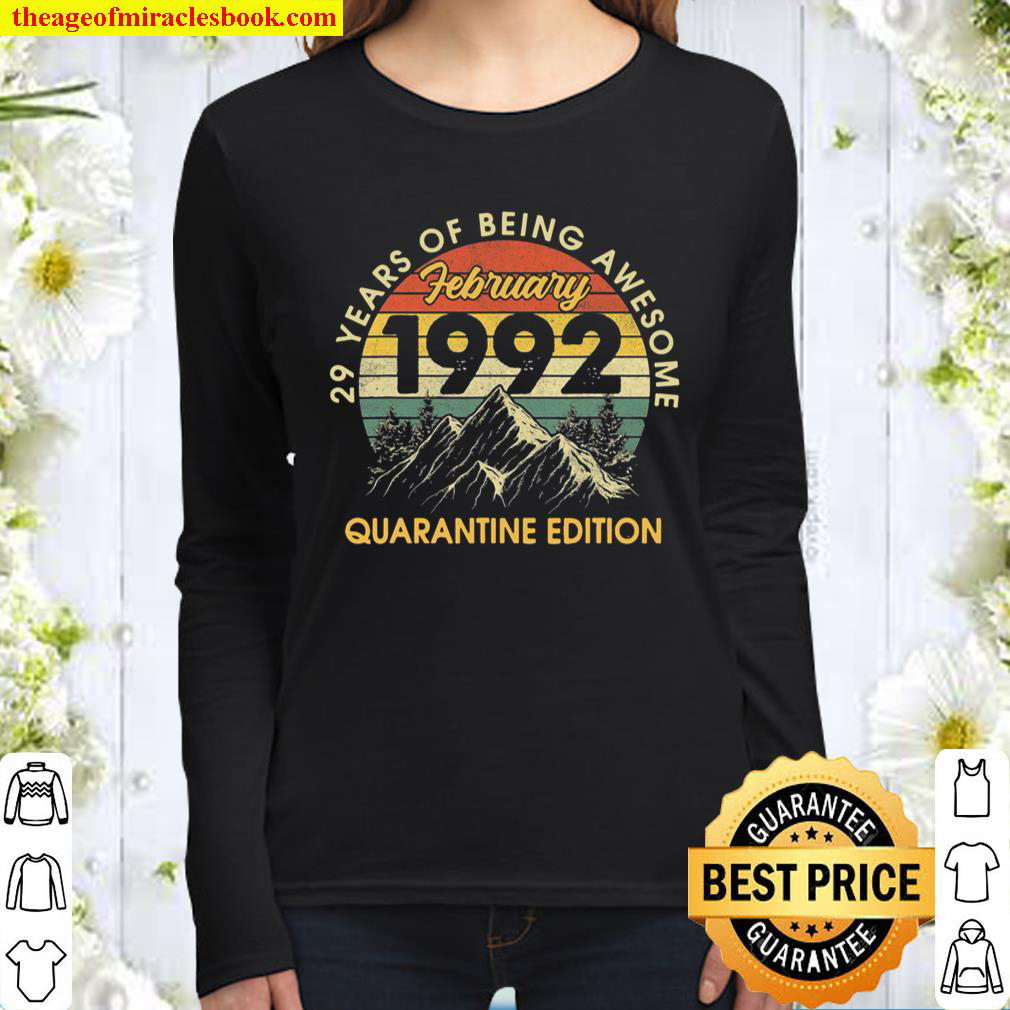 Born In February 1992 Birthday Gifts Quarantine 29 Years Old Women Long Sleeved