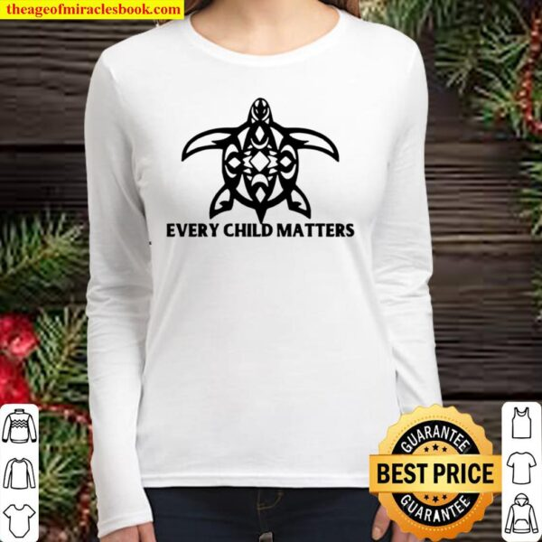 Every Child Matters, words of equality, Promote peace, kindness and eq Women Long Sleeved
