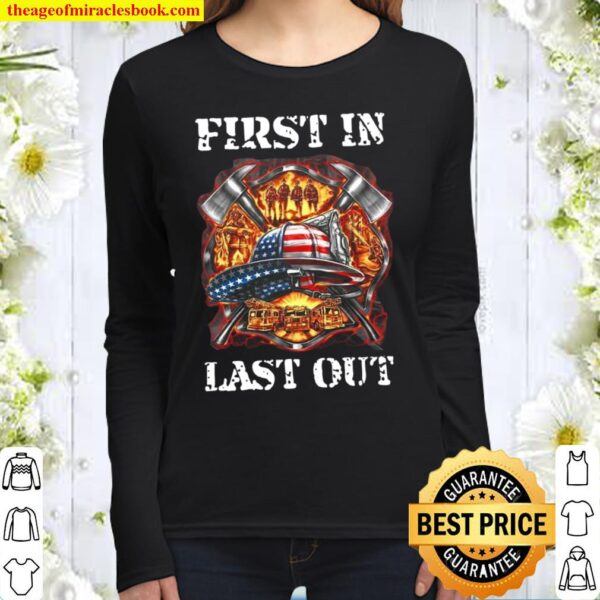 First In Last Out Women Long Sleeved