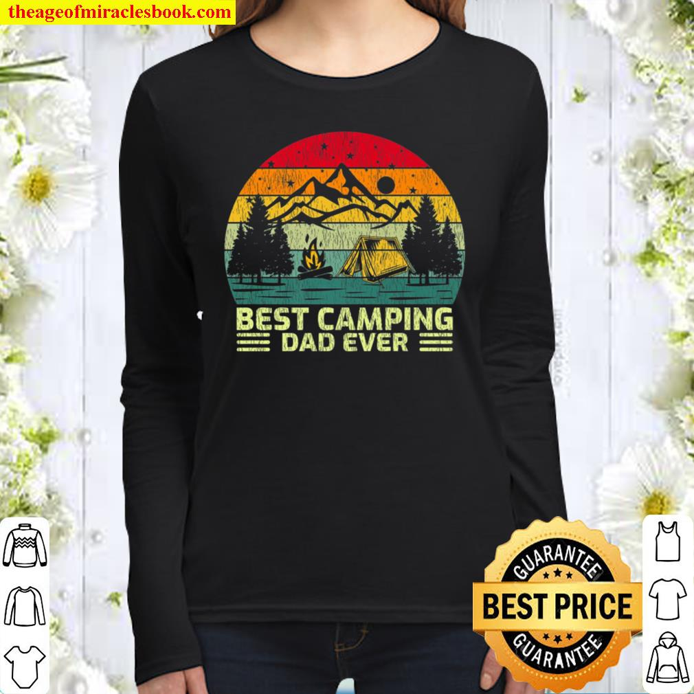 Funny Vintage Best Camping Dad Ever Daddy papa husband Father Women Long Sleeved