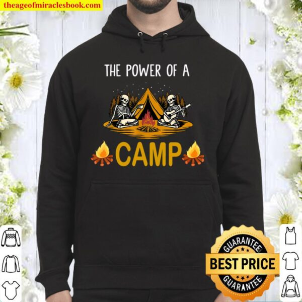 Funny skeleton The energy Of A Camping Hoodie