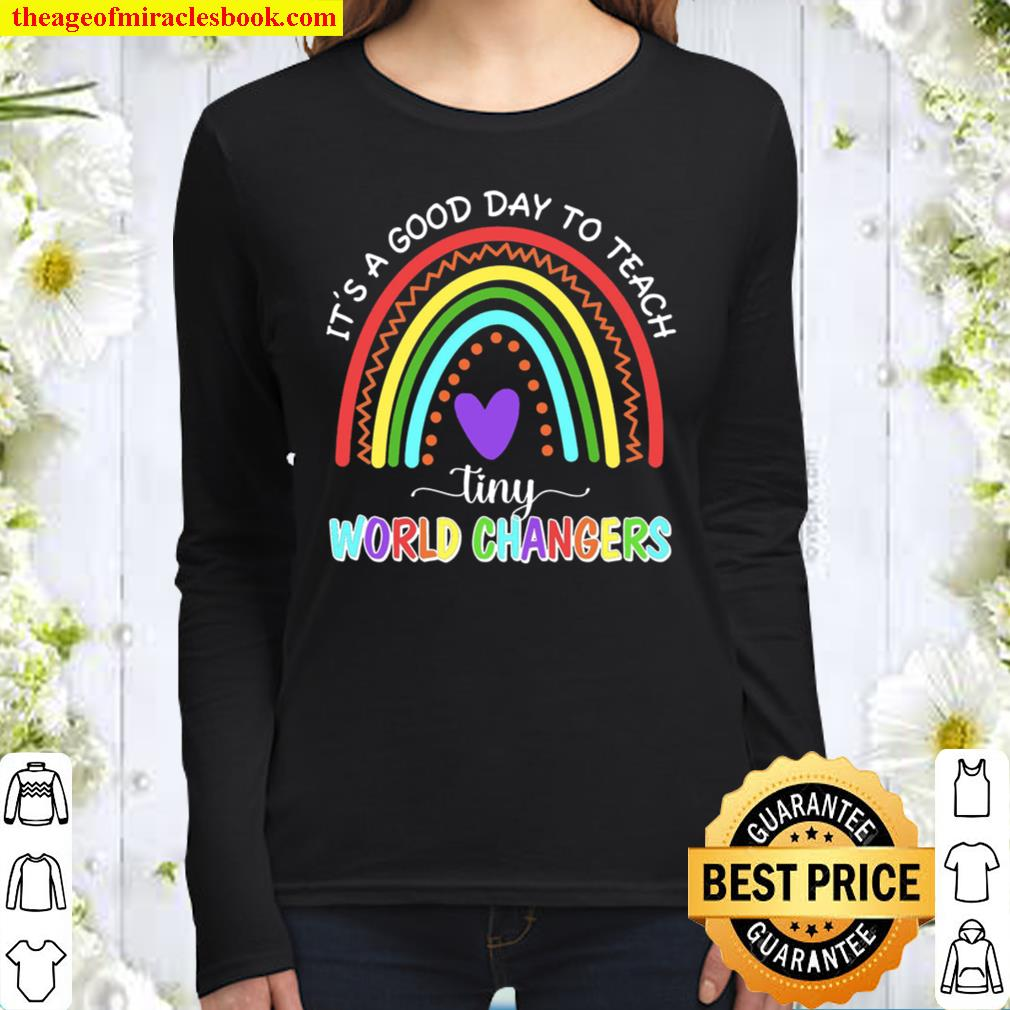 It_s A Good Day To Teach Tiny World Changers Women Long Sleeved