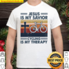 Jesus is my savior cycling is my therapy Shirt