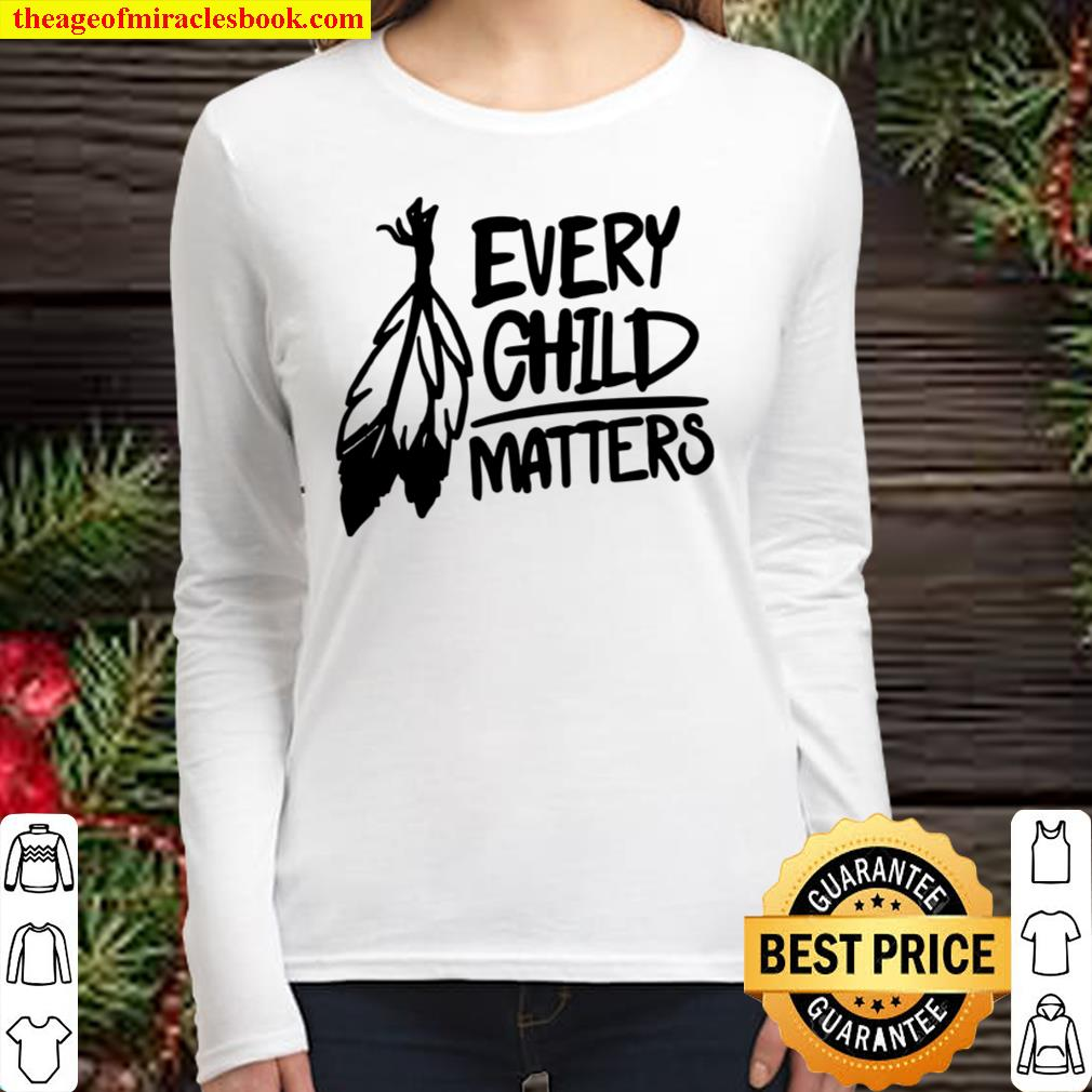 Orange Shirt Day , Every Child Matters, words of equality Women Long Sleeved