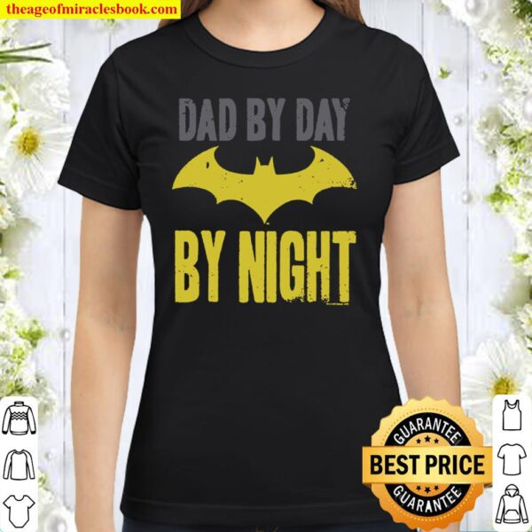 Popfunk Batman Dad by Day T Shirt for Father_s Day _ Stickers Classic Women T-Shirt