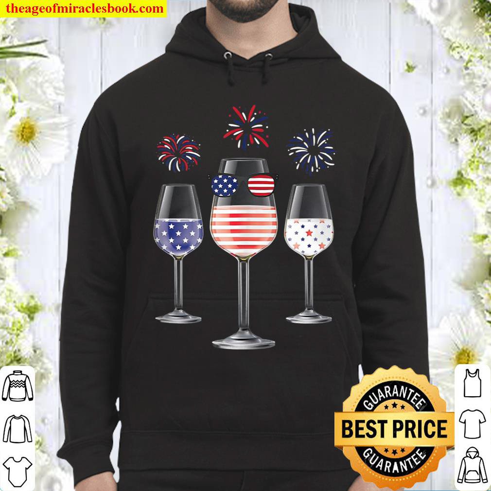 Red White Blue Wine Glasses American Flag Happy 4Th Of July Hoodie