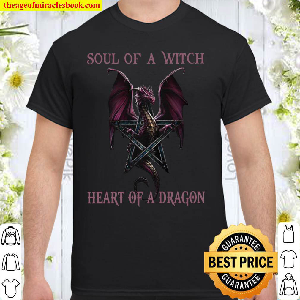 Soul Of A Witch Heart Of A Dragon Shirt