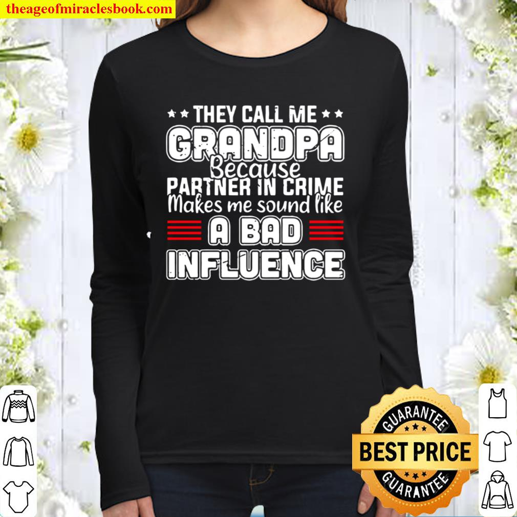 They Call Me Grandpa Grandpa Fathers Day Women Long Sleeved