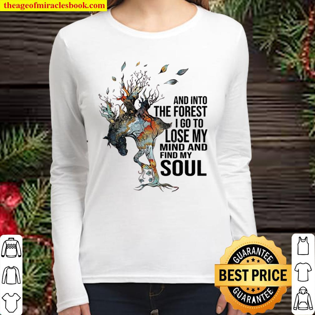Tree And Into The Forest I Go To Lose My Mind And Find My Soul Women Long Sleeved