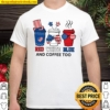 US Flag Red White Blue And Coffee Too Shirt, Funny Coffee 4th of July Shirt