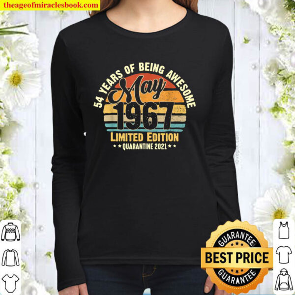 54 Years Old May 1967 54th Awesome Birthday In Quarantine Women Long Sleeved