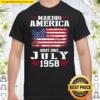 63rd Birthday Gift Making America Great Since July 1958 Shirt