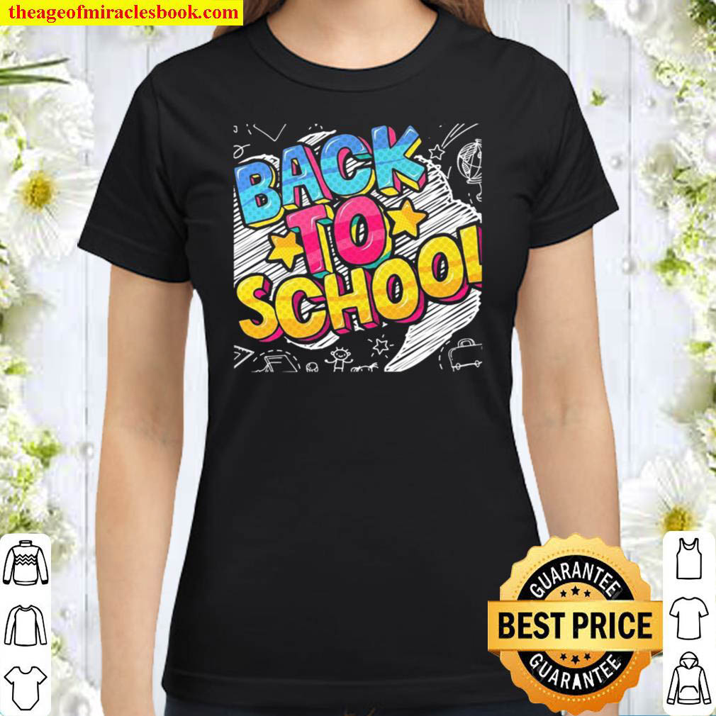 Back To School First Day at School Classic Women T Shirt