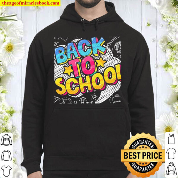 Back To School First Day at School Hoodie