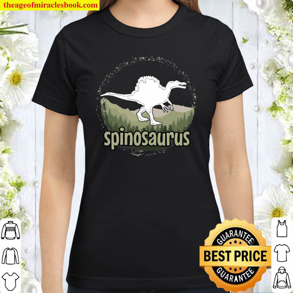 Crazy Spinosaurus In Simple World Gift For Jurassic Lovers Classic Women T Shirt