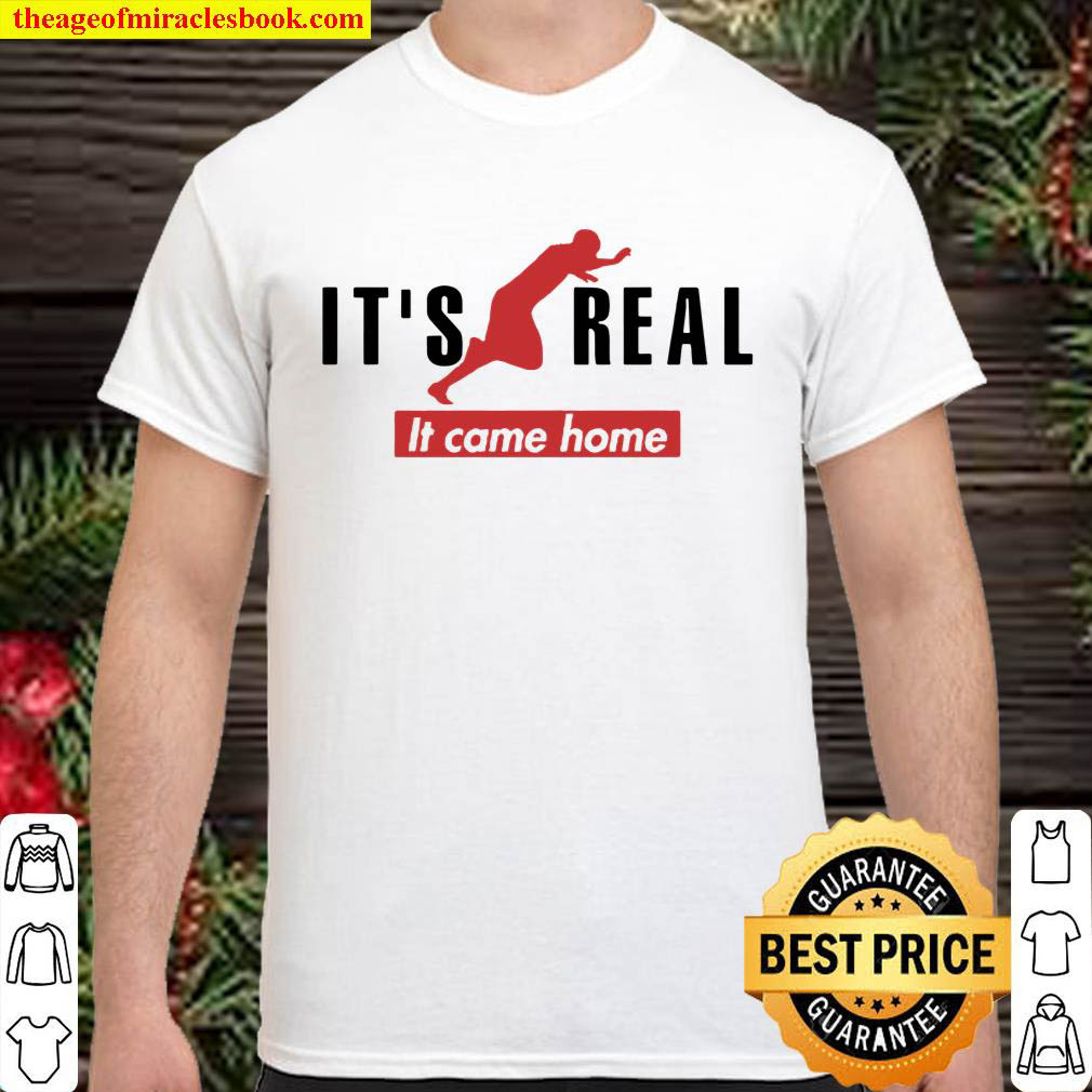 Its real england it came home Shirt