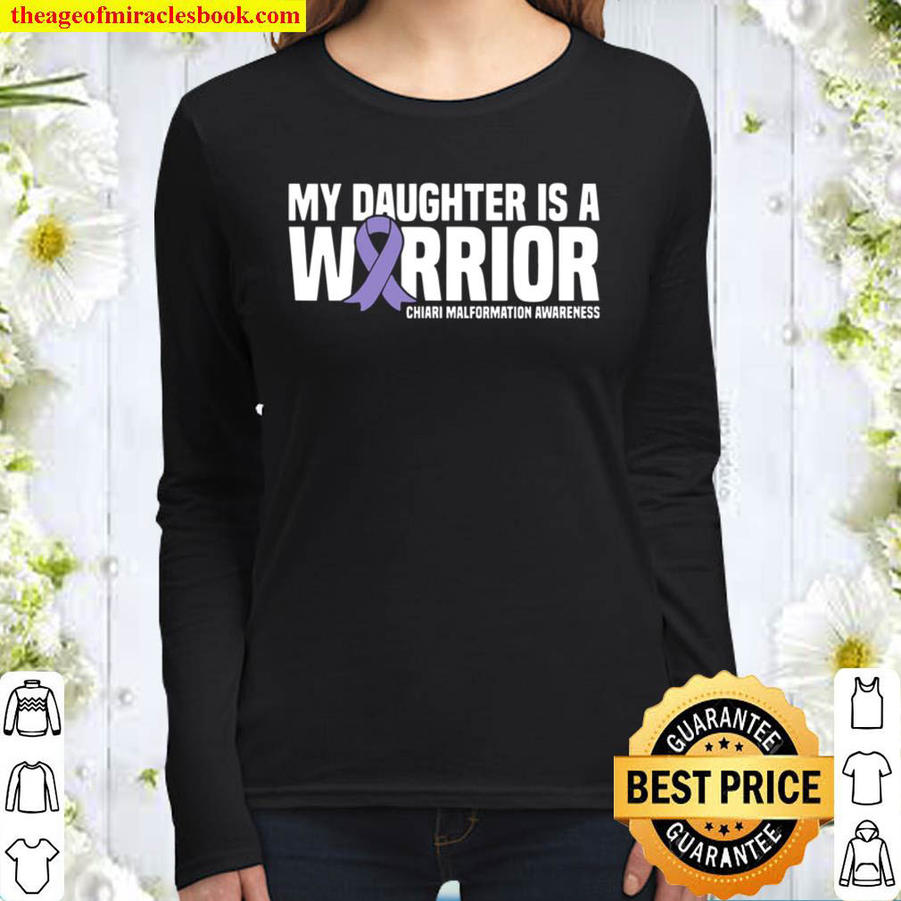 My Daughter Is A Warrior Chiari Malformation Awareness Women Long Sleeved