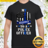 My Heart Belongs To A Police Officer Law Enforcement Shirt