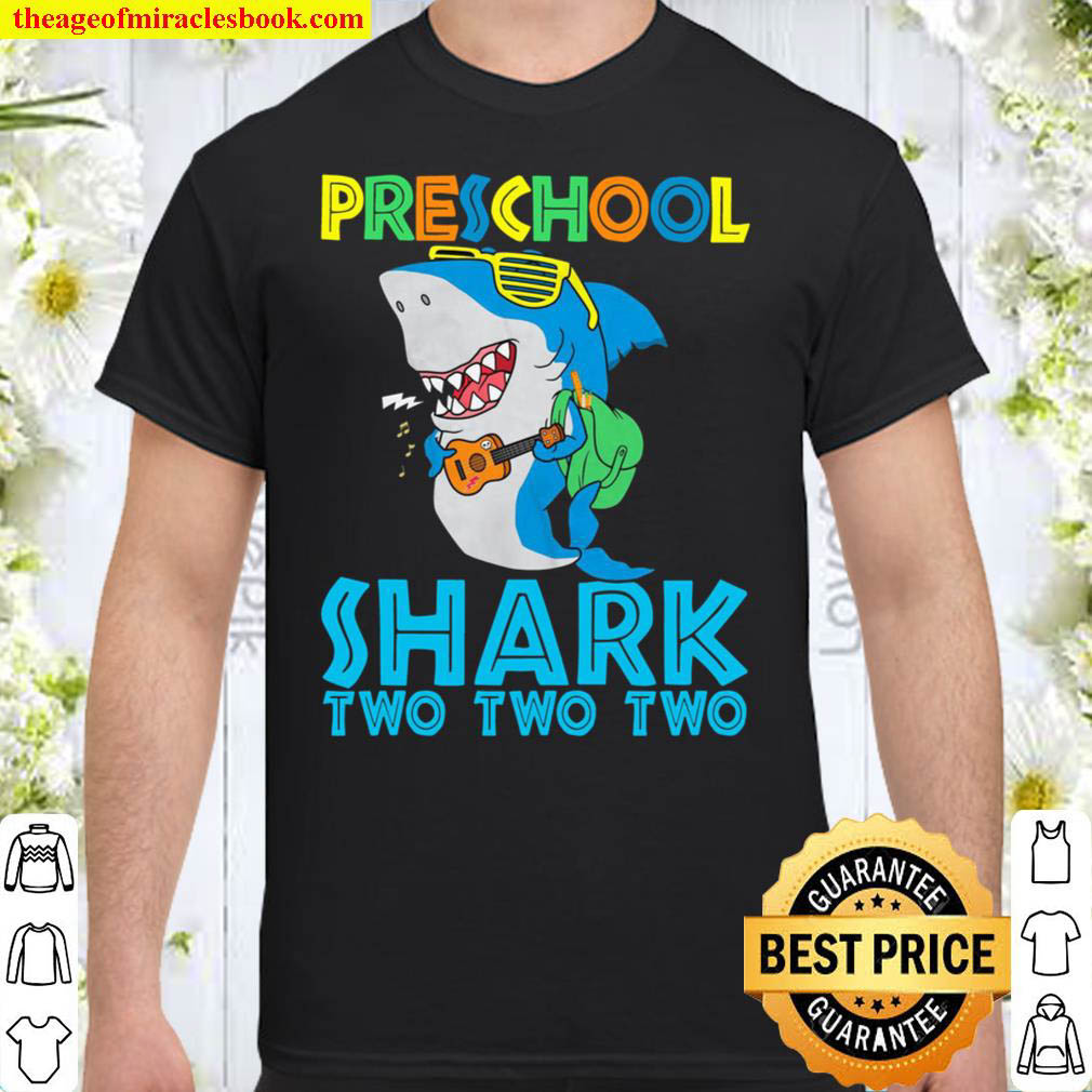 Preschool Shark Two Two Two Happy First Day Of School Grow With Me Shirt