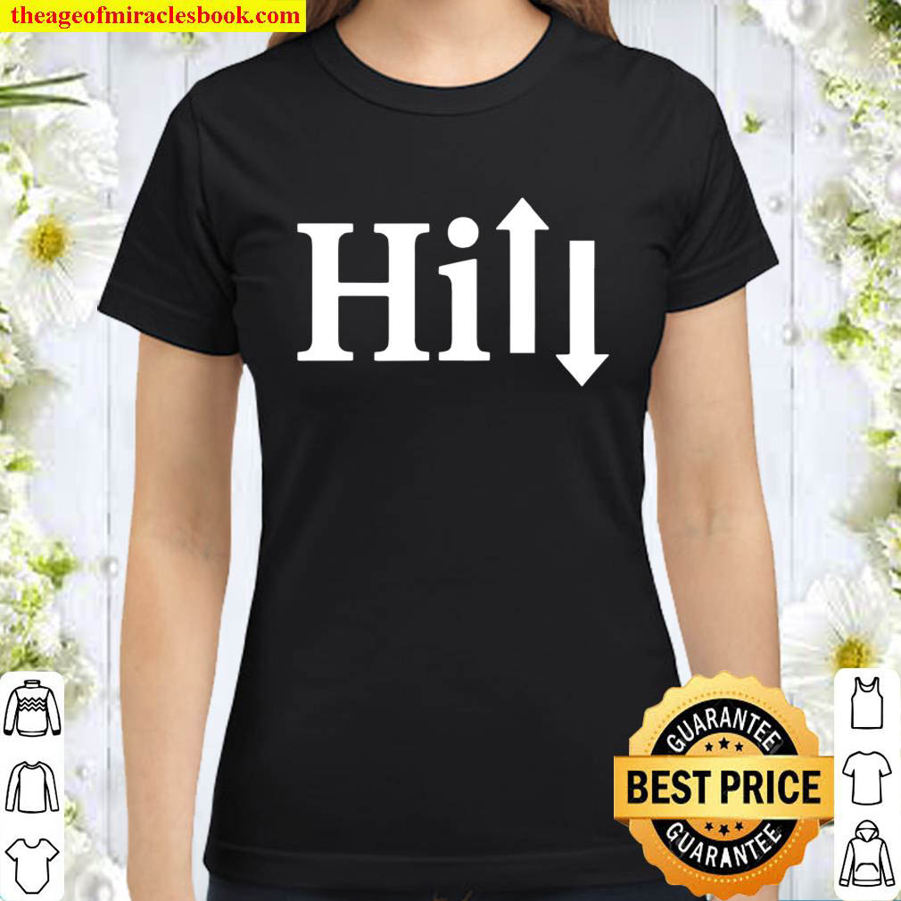 Simple Design Signature Word Hill Up and Down Classic Women T Shirt