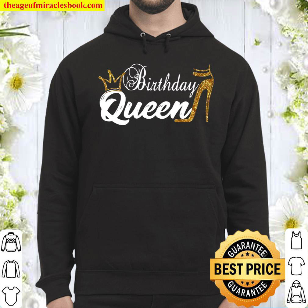 Womens Birthday Queen Happy Birthday Party Funny Shirt Gifts Hoodie