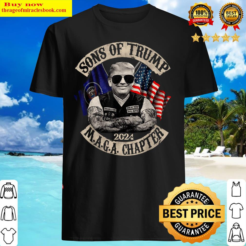 Sons Of Trump 2024 On Back Maga Chapter Outfits Shirt