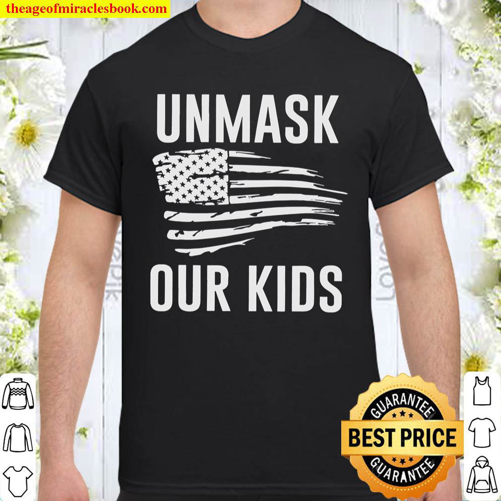 Unmask Our Kids American Flag Shirt