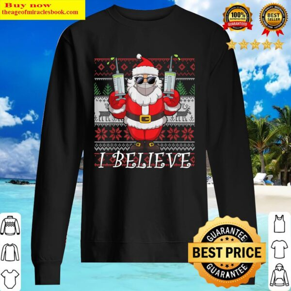 Vaccinated Santa Claus In Face Mask I Believe Ugly Christmas Sweater