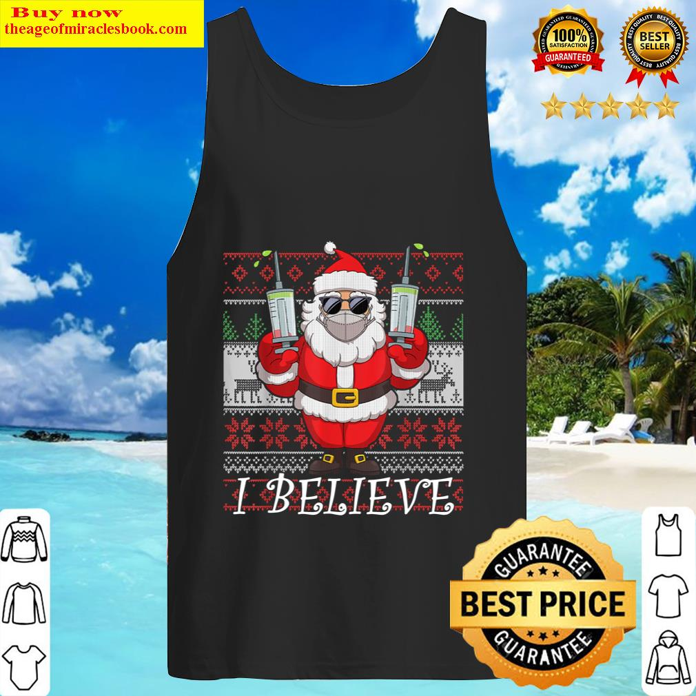 Vaccinated Santa Claus In Face Mask I Believe Ugly Christmas Tank Top